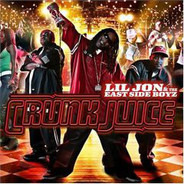 Lil' Jon & The East Side Boyz - Crunk Juice