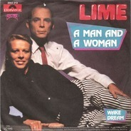 Lime - A Man And A Woman / Wake Dream