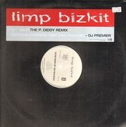 Limp Bizkit - My Way (The P. Diddy Rmx) / Getcha Groove On (Dirt Road Rmx)