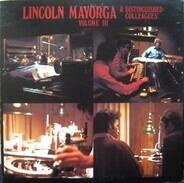 Lincoln Mayorga - Lincoln Mayorga & Distinguished Colleagues - Volume III