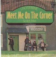 Lindisfarne - Meet Me On The Corner / Scotch Mist