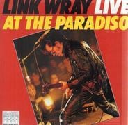 Link Wray - Link Wray Live At The Paradiso