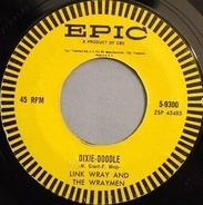 Link Wray And His Ray Men - Dixie-Doodle / Raw-Hide