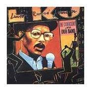 Linton Kwesi Johnson - In Concert with the Dub Band