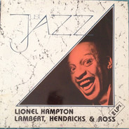 Lionel Hampton , Lambert, Hendricks & Ross - Just Jazz