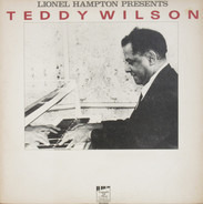 Lionel Hampton Presents Teddy Wilson - Teddy Wilson