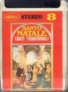 Santo Natale - Canti Tradizionali