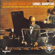 Lionel Hampton - You Better Know It!!!