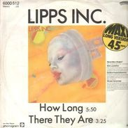 Lipps Inc. - How Long / There They Are