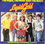 Liquid Gold - The Night, The Wine And The Roses