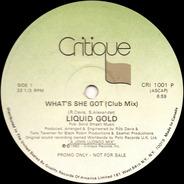 Liquid Gold - What's She Got
