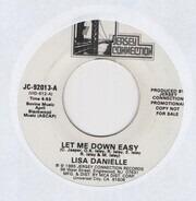 Lisa Danielle - Let Me Down Easy