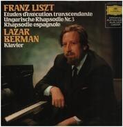 Liszt (Berman) - Etudes D'exécution Transcendante · Ungarische Rhapsodie Nr. 3 · Rhapsodie Espagnole