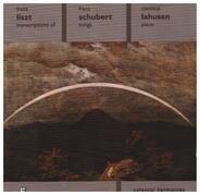 Liszt - Transcriptions of Franz Schubert Songs