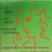 Liszt / Lutoslawski / Klebe - Orpheus / Symphonische Dichtungen, Dramatische Szenen u.a.