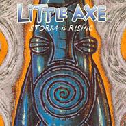 Little Axe - Storm Is Rising
