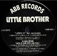Little Brother - Lovin' It / Hold On (Tellin Me)