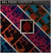 Little Joe y la Familia, Leo Garza, Chavela Ortiz, a.o - Del Mero Corazon - Straight From The Heart - Love Songs Of The Southwest