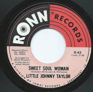 Little Johnny Taylor - Sweet Soul Woman / Make Love To Me Baby