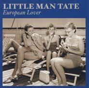 Little Man Tate - European Lover