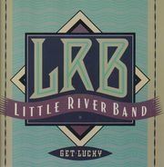 Little River Band - Get Lucky