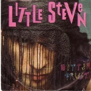 Little Steven - Bitter Fruit