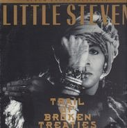 Little Steven - Trail Of Broken Treaties