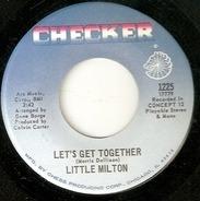 Little Milton - Let's Get Together / I'll Always Love You