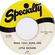Little Richard - Bama Lama Bama Loo / Annie's Back