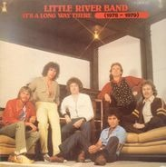 Little River Band - It's A Long Way There (1975-1979)