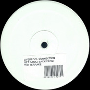 Liverpool Connection - Get Back / Back From The Terrace