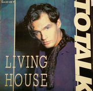 Living House - To Talk
