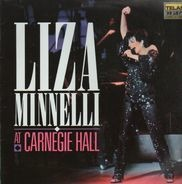 Liza Minnelli - Liza Minnelli At Carnegie Hall
