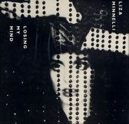 Liza Minnelli - Losing My Mind / Tonight Is Forever