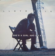 Lloyd Cole - She's A Girl And I'm A Man