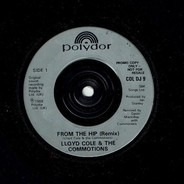 Lloyd Cole & The Commotions - From The Hip (Remix)