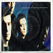 Lloyd Cole & The Commotions - From The Hip. E.P.