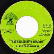 LLoyd Schoonmaker - God Called Unto Abraham