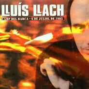 Lluis Llach - Camp Del Barca - 6 de juliol de 1985