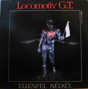 Locomotiv G.T., Locomotiv GT - Ellenfél Nélkül