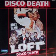 Loft - Disco Death