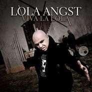 Lola Angst - Viva La Lola