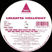 Loleatta Holloway - Set Me Free (Do That To Me)