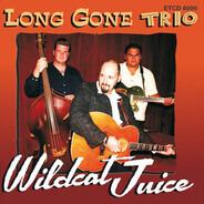 Long Gone Trio - Wildcat Juice