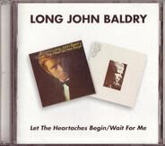 Long John Baldry - Let The Heartaches Begin / Wait For Me