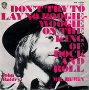 Long John Baldry - Don't Try To Lay No Boogie-Woogie On The King Of Rock And Roll