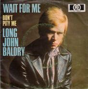 Long John Baldry - Wait for Me