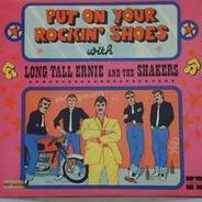 Long Tall Ernie and the Shakers - Put On your rockin Shoes