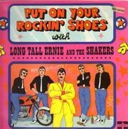 Long Tall Ernie And The Shakers - Put on your Rockin' Shoes
