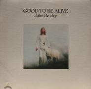 Long John Baldry - Good To Be Alive